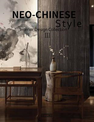 Neo-Chinese Style Interior Design Collection (BOK)