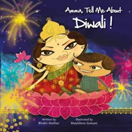 Amma, Tell Me about Diwali! (BOK)