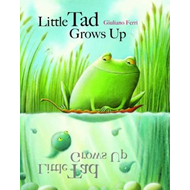 The Litte Tad Grows Up (BOK)