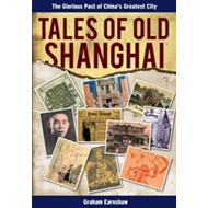 Tales of Old Shanghai (BOK)