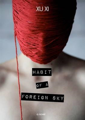Habit of a Foreign Sky (BOK)