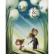 Little Luke and the Seed (BOK)