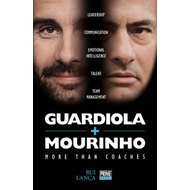 Guardiola Vs Mourinho: More Than Coaches (BOK)