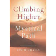 Climbing Higher on the Mystical Path (BOK)
