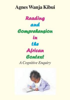 Reading and Comprehension in the African Context. a Cognitiv (BOK)