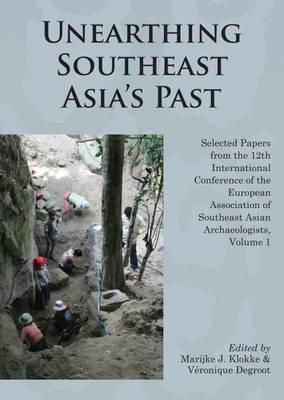 Unearthing Southeast Asia's Past (BOK)