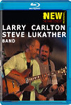 Larry Carlton & Steve Lukather Band - The Paris Concert (UK-import) (BLU-RAY)