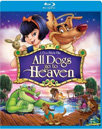 All Dogs Go To Heaven (BLU-RAY)