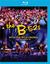 The B-52's - With The Wild Crowd! - Live In Athens, Ga (BLU-RAY)