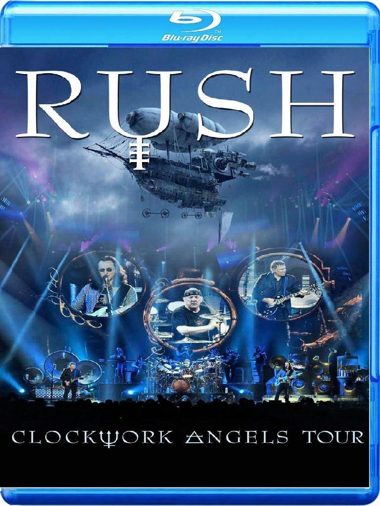Rush Clockwork Angels Tour Blu Ray