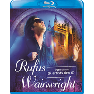 Rufus Wainwright - Live From The Artist Den (BLU-RAY)