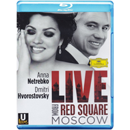 Anna Netrebko & Dmitri Hvorostovsky - Live From The Red Square, Moscow (BLU-RAY)