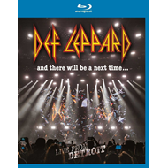 Def Leppard - And There Will Be A Next Time…Live From Detroit (BLU-RAY)