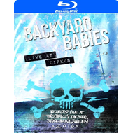 Backyard Babies - Live At Circus (BLU-RAY)