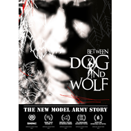 New Model Army - Between Dog And Wolf: The New Model Army Story (BLU-RAY)