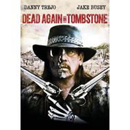 Dead Again In Tombstone (BLU-RAY)