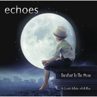 Echoes - Barefoot To The Moon (BLU-RAY)