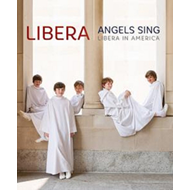Produktbilde for Libera: Angels Sing - Libera In America (UK-import) (BLU-RAY)