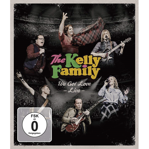 The Kelly Family - We Got Love - Live (BLU-RAY)