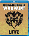 The Black Crowes - Warpaint Live (BLU-RAY)