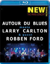 Larry Carlton / Robben Ford / Autour Du Blues - Paris Concert (UK-import) (BLU-RAY)