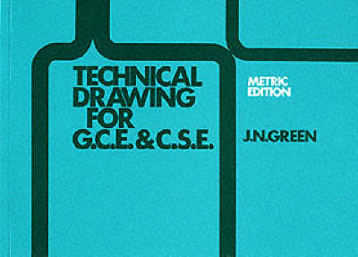 Technical Drawing for GCE/CSE (BOK)