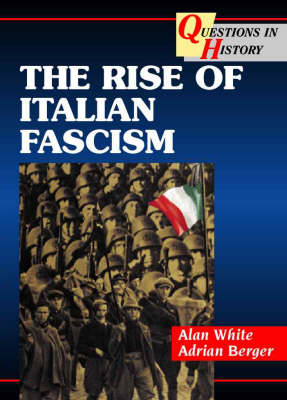 The Rise of Italian Fascism (BOK)