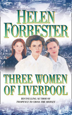 Three Women of Liverpool (BOK)
