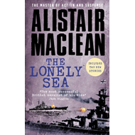 The Lonely Sea: Collected Sea Stories (BOK)
