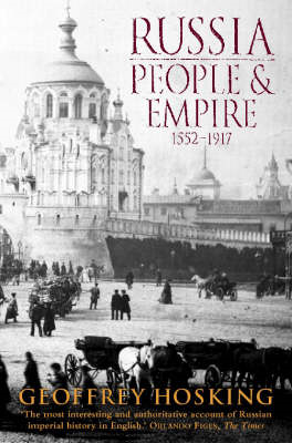 Russia: People and Empire, 1552-1917 (BOK)