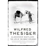 Wilfred Thesiger: The Life of the Great Explorer (BOK)