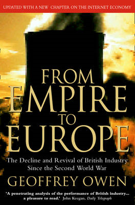 From Empire to Europe: the Decline and Revival of British Industry Since the Second World War (BOK)