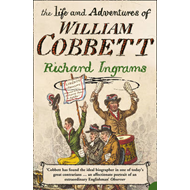 Life and Adventures of William Cobbett (BOK)