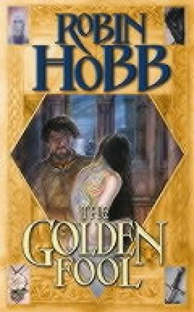 The Golden Fool: Book Two of the Tawny Man (BOK)