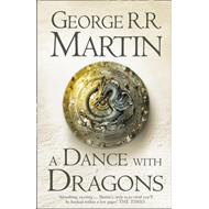 A Dance With Dragons: Book 5 of A Song of Ice and Fire (BOK)