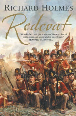 Redcoat: The British Soldier in the Age of Horse and Musket (BOK)