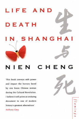 Life and Death in Shanghai (BOK)