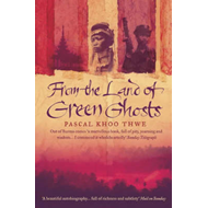 From The Land of Green Ghosts (BOK)