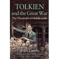 Tolkien and the Great War (BOK)