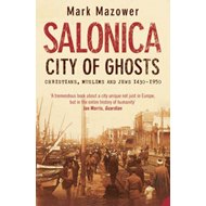 Salonica, City of Ghosts (BOK)