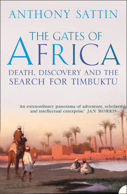 The Gates of Africa: Death, Discovery and the Search for Timbuktu (BOK)