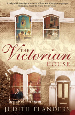 The Victorian House: Domestic Life from Childbirth to Deathbed (BOK)