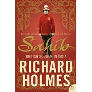 Sahib: The British Soldier in India 1750-1914 (BOK)