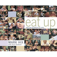 Eat Up: Food for Children of All Ages (BOK)