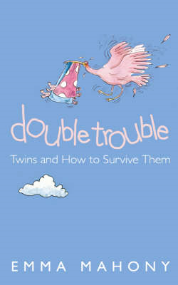 Double Trouble: Twins and How to Survive Them (BOK)