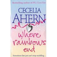 Where Rainbows End (BOK)