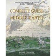 Complete Guide to Middle-earth (BOK)