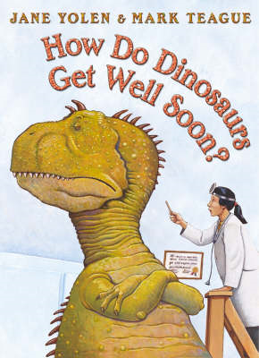 How Do Dinosaurs Get Well Soon? (BOK)