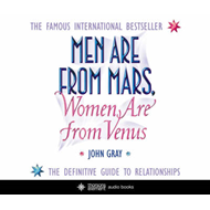 Men are from Mars, Women are from Venus: A Practical Guide for Improving Communication and Getting W (BOK)