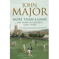 More Than a Game: The Story of Cricket's Early Years (BOK)